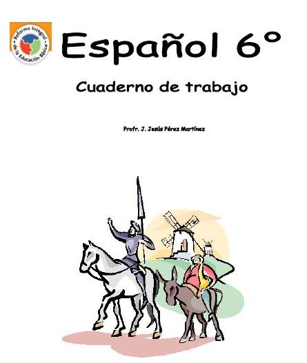Cuaderno de trabajo de Español de 6° de primaria | Educación Primaria