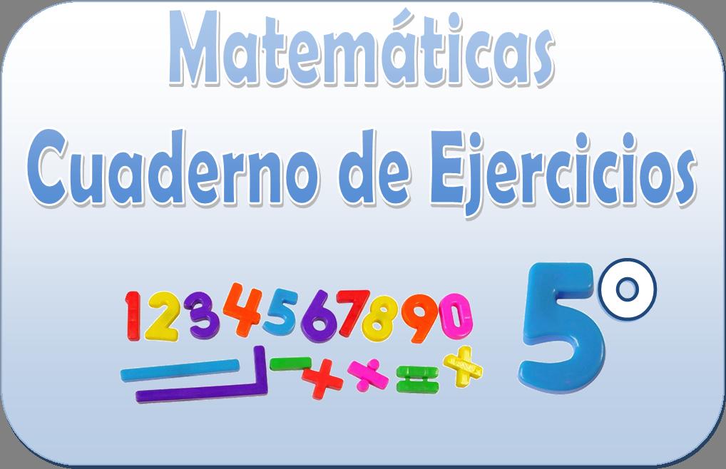 Matemáticas – Cuaderno de ejercicios para quinto grado | Educación ...