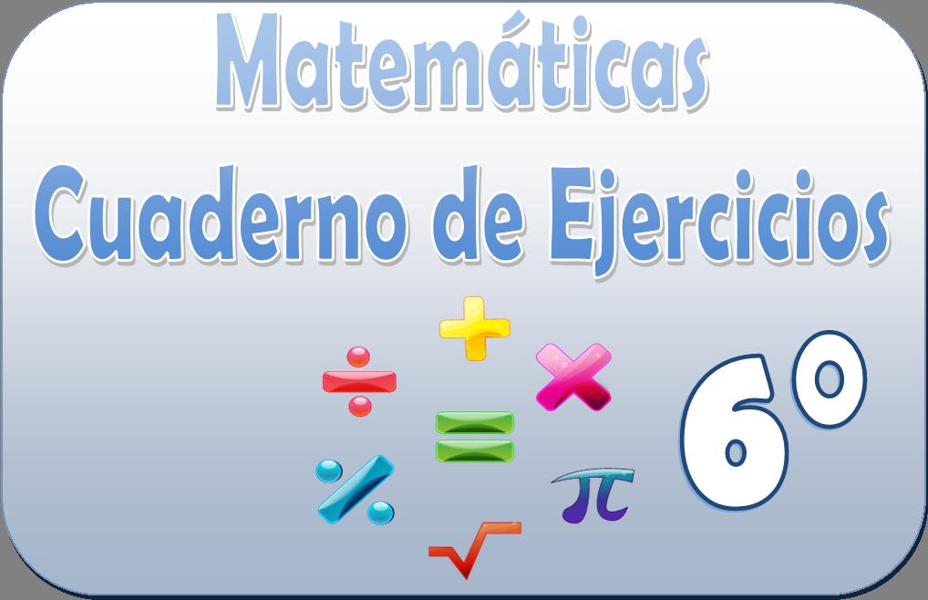 Matemáticas – Cuaderno de ejercicios para sexto grado