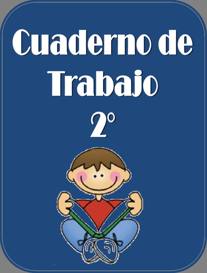 Cuaderno de trabajo para segundo grado | Educación Primaria