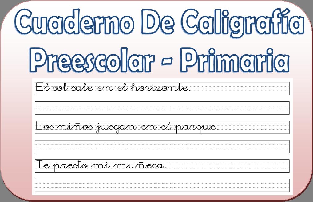 Cuaderno de caligrafía para preescolar y primaria