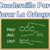 Cuadernillo para mejorar la ortografía de 2° a 5° de primaria