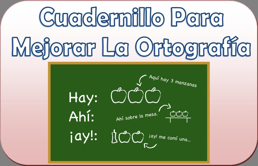 Cuadernillo para mejorar la ortografía de 2° a 5° de primaria ...