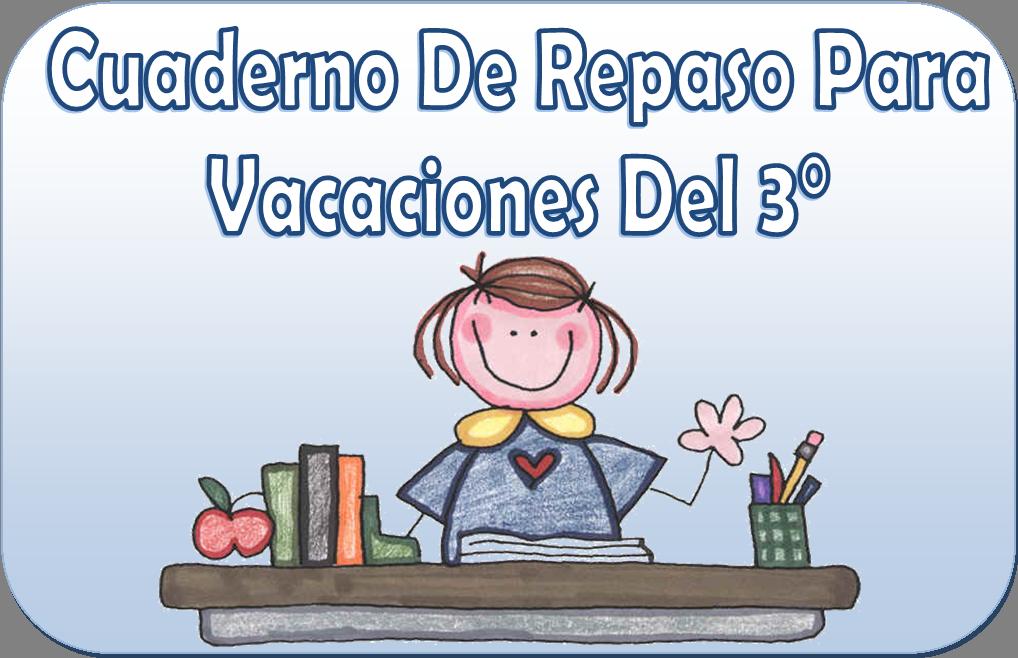 Cuaderno de repaso para vacaciones del tercer grado | Educación Primaria