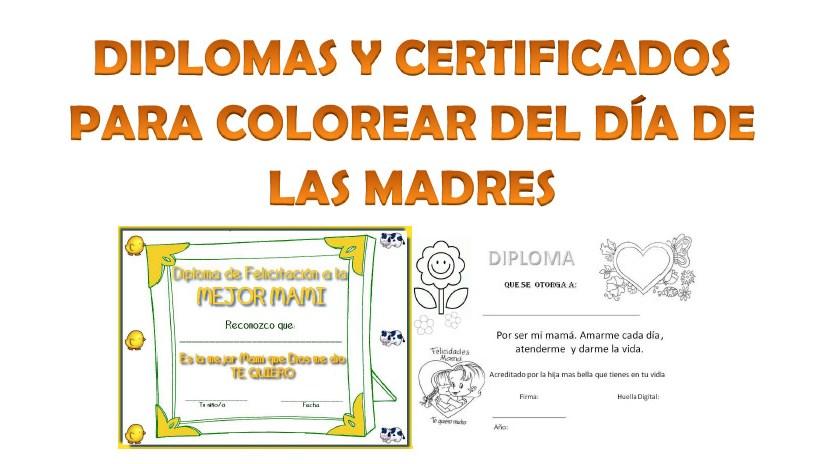 Diplomas Para Colorear Del Día De Las Madres Educación