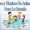 Juegos y técnicas de animación para la escuela