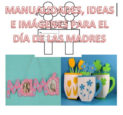 Manualidades ideas e im genes del d a de las madres for Ideas para mama