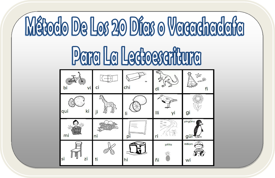 Método de los 20 días o Vacachadafa para la lectoescritura ...