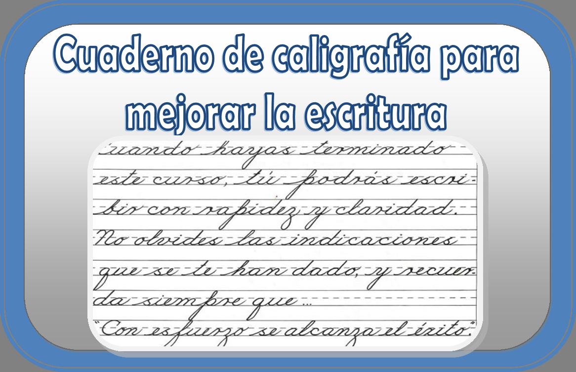 Cuaderno de caligrafía para mejorar la escritura | Educación Primaria