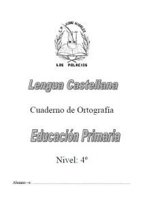 Cuaderno de ortografía para cuarto grado | Educación Primaria