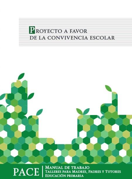 Pace Proyecto A Favor De La Convivencia Escolar Manual De