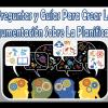 Preguntas y guías para crear la argumentación sobre la planificación