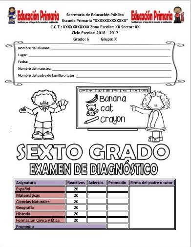 Examen de diagnóstico del sexto grado del ciclo escolar 2016 - 2017 ...