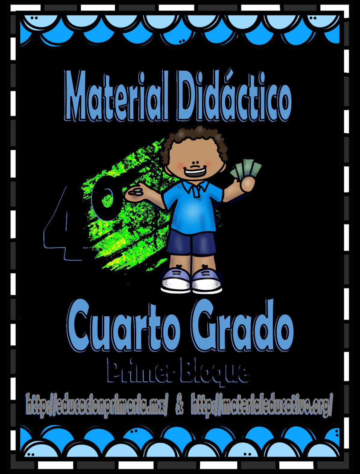 Material didáctico de apoyo para el cuarto grado del primer bloque ...