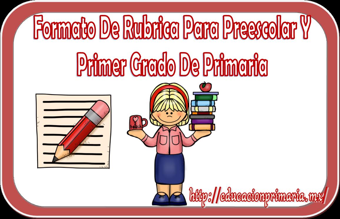 Formato de rubrica para preescolar y primer grado de ... - photo#38