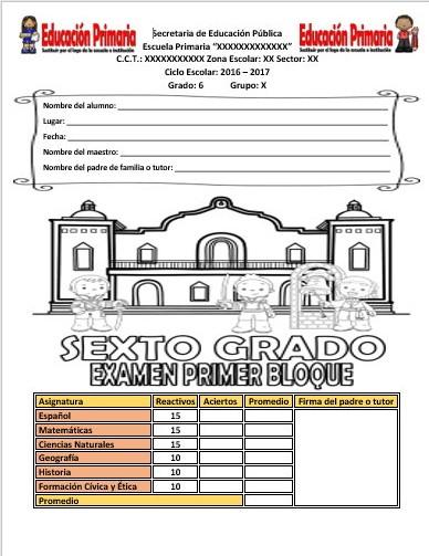 Examen del sexto grado para el primer bloque del ciclo escolar 2016 ...