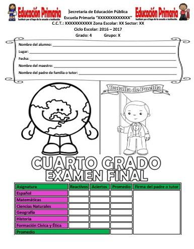 Examen final del cuarto grado del ciclo escolar 2016 for Examen para plazas docentes 2017