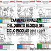 Exámenes finales y del quinto bloque del ciclo escolar 2016 – 2017