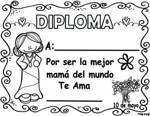 Fantásticos Y Bonitos Diplomas Para El Día De Las Madres Educación