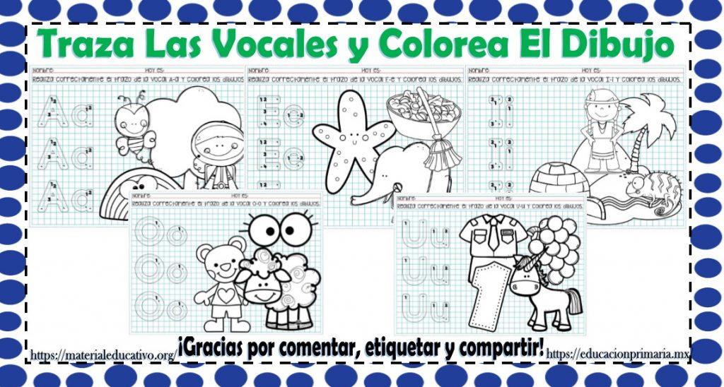 Traza Las Vocales Y Colorea Los Dibujos Para Preescolar Y