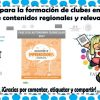 Proyectos para la formación de clubes en primaria sobre contenidos regionales y relevantes
