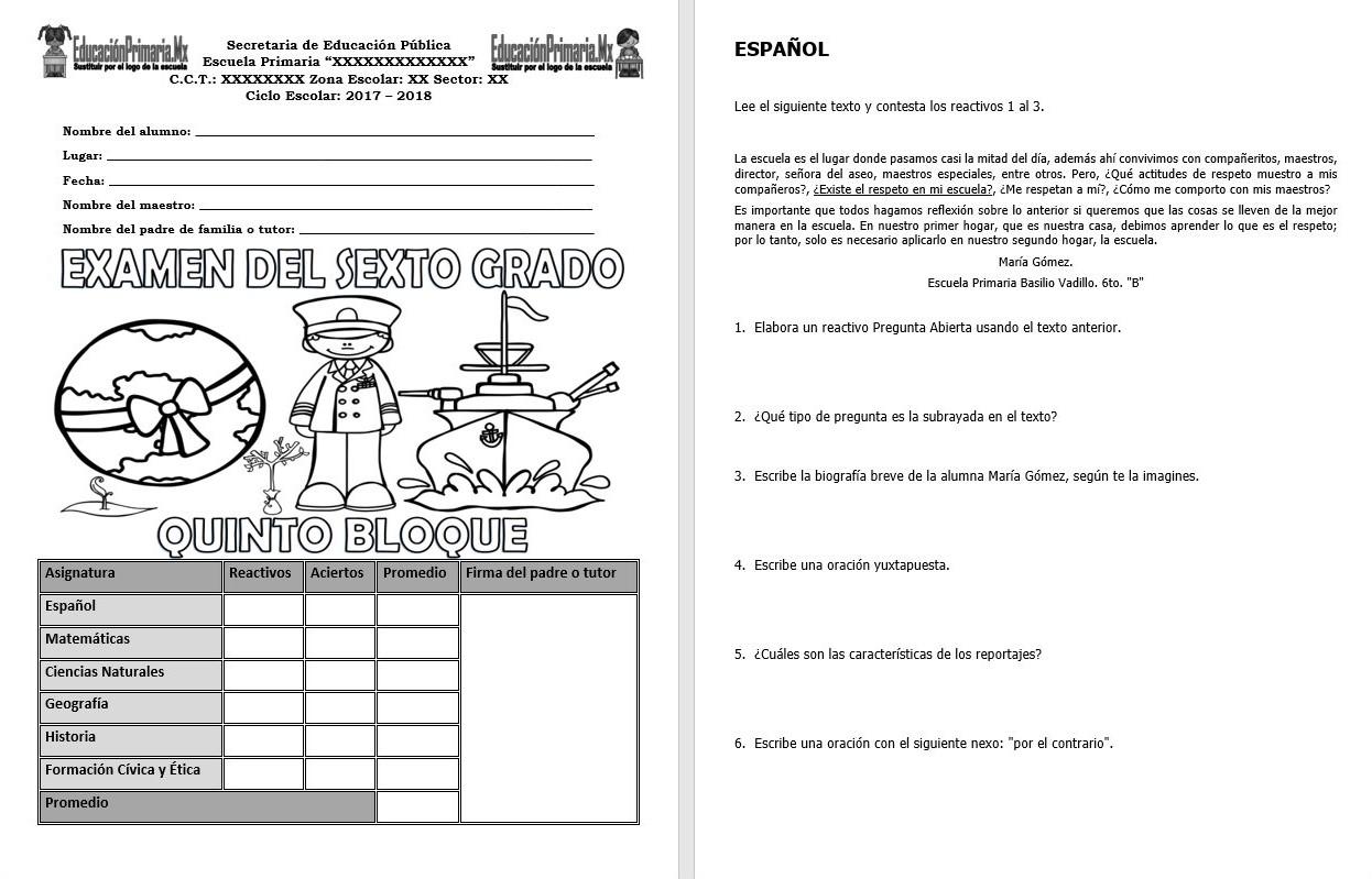 Examen Del Sexto Grado Del Quinto Bloque O Final Del Ciclo Escolar 2017 2018 Educacion Primaria