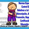 Normas específicas de control escolar relativas a la inscripción, reinscripción, acreditación, promoción, regularización y certificación en la educación básica