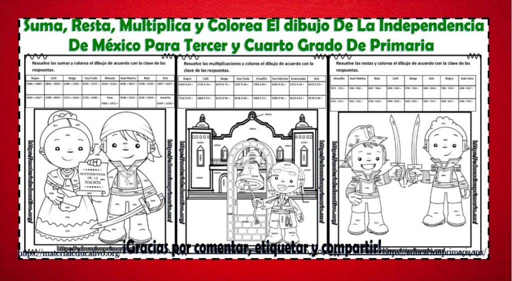Suma, resta, multiplica y colorea el dibujo de la Independencia de ...